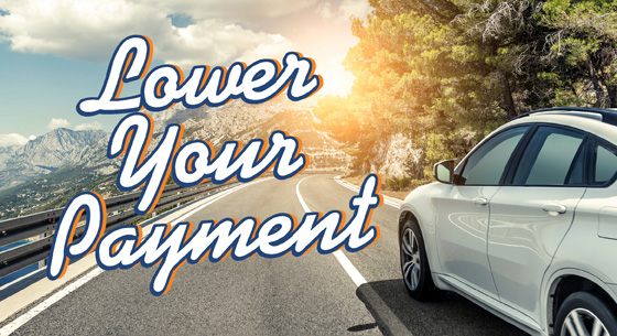 Lower Your Payment with an image of car