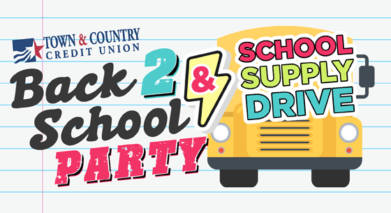 Town & Country Credit Union Back 2 School Party & School Supply Drive