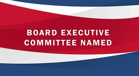 Board Executive Committee Named