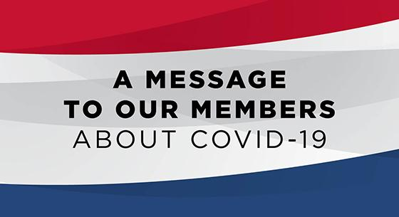 A Message to Our Members about COVID-19