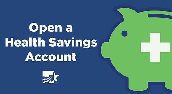 Blue background with the words Open a Health Savings Account and a green piggy bank.