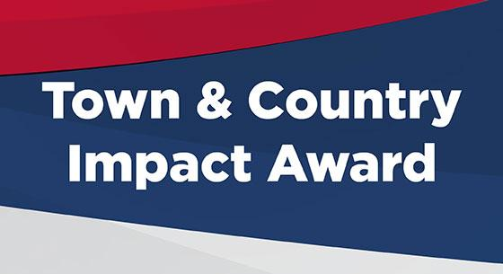 Town & Country Impact Award