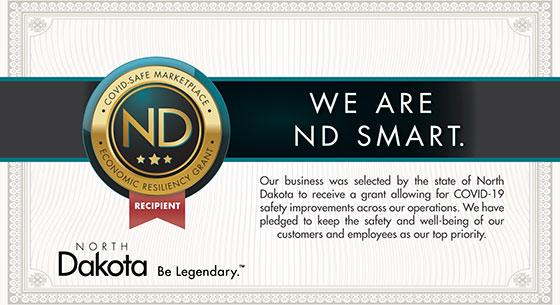 Our business was selected by the state of North Dakota to receive an Economic Resiliency Grant