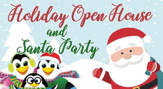 Holiday Open House and Santa Party