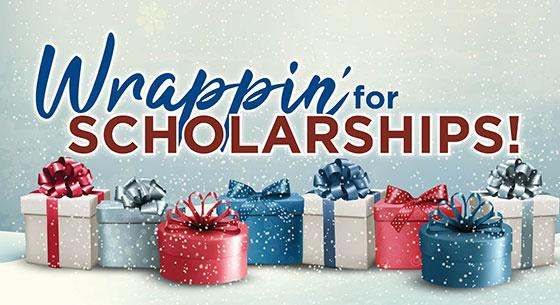 Wrappin' for Scholarships! with holiday gifts on a white background
