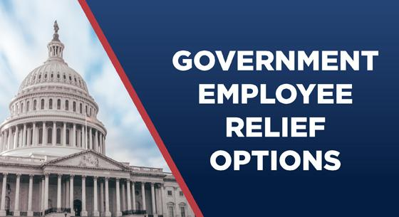 Government Employee Relief Options